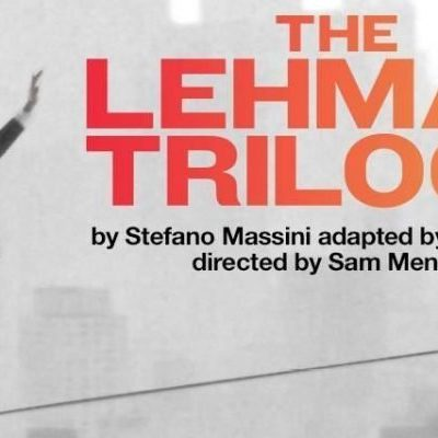 London National Theatre: The Lehman Trilogy
