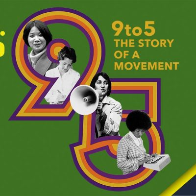 9to5: The Story of a Movement